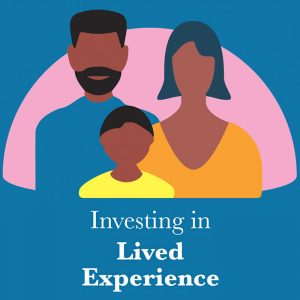 Investing In Lived Experience