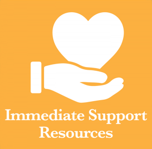 Immediate Support Resources